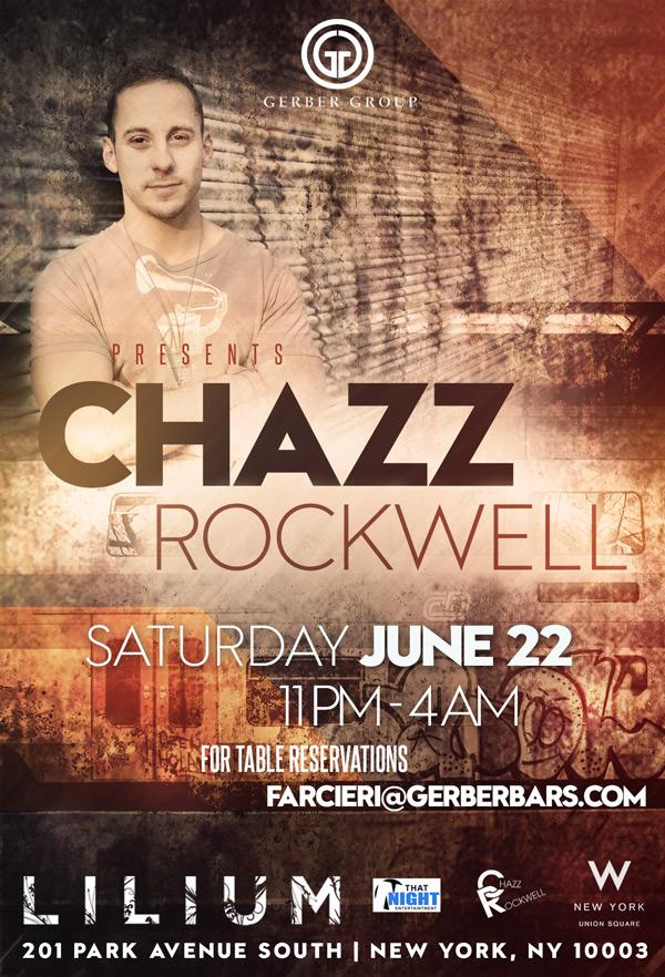 Chazz Rockwell at Lilium June 22